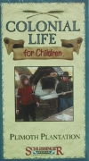 Colonial Life (for children)